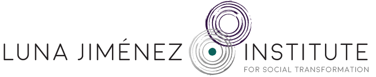 The Luna Jimenez Institute for Social Transformation