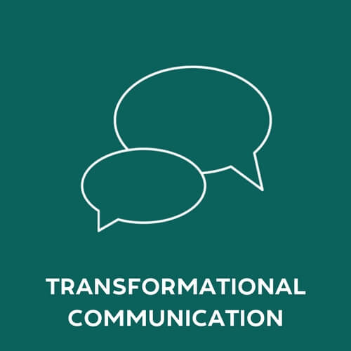 Transformational Communication